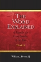 The Word Explained: A Homily for Every Sunday of the Year; Year B