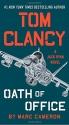 Tom Clancy Oath of Office (A Jack Ryan Novel)