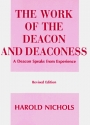 The Work of the Deacon & Deaconess. (Work of the Church)