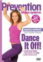 Prevention Fitness Systems - Express Workout: Dance it Off!