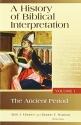 A History of Biblical Interpretation, Volume 1: The Ancient Period (History of Biblical Interpretation Series)