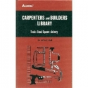 Carpenters and Builders Library No. 1 : Tools, Steel Square, Joinery (Audel)