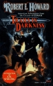 Trails in Darkness (The Robert E. Howar...