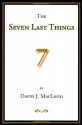 The Seven Last Things
