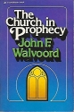 The Church in Prophecy