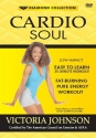 Cardio Soul: Low-Impact Easy to Learn 30-Minute Workout
