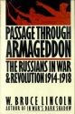 Passage Through Armageddon: The Russians in War and Revolution, 1914-1918
