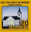 Country Gospel - Will the Circle Be Unbroken