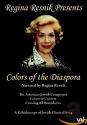 Regina Resnik Presents Colors of Diaspora: A Kaleidoscope of Jewish Classical Song