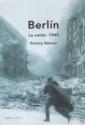 Berlin: LA Caida: 1945 (Spanish Edition)