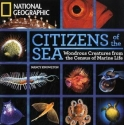 Citizens of the Sea: Wondrous Creatures...