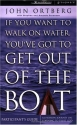 If You Want to Walk on Water, You've Got to Get Out of the Boat - Participants Guide