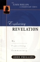 Exploring Revelation (John Phillips Commentary Series) (The John Phillips Commentary Series)