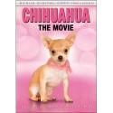 Chihuahua: The Movie
