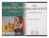 Impressionists a Retrospective