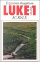 Luke Vol. 1 (Expository Thoughts on the Gospels)