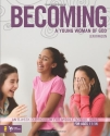 Becoming a Young Woman of God: An 8-Week Curriculum for Middle School Girls (Youth Specialties)