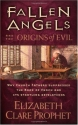Fallen Angels and the Origins of Evil: ...