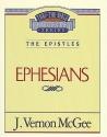 Ephesians (Thru the Bible)