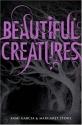 Beautiful Creatures (Beautiful Creatures, Book 1)