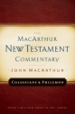 Colossians and Philemon: New Testament Commentary (Macarthur New Testament Commentary Series)