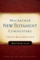 Matthew 24-28: New Testament Commentary (Macarthur New Testament Commentary Series)