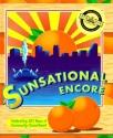 A Sunsational Encore