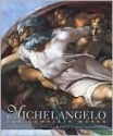 Master Painters Michelangelo: The Complete Works