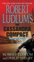 Robert Ludlum's The Cassandra Compact: ...
