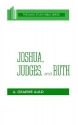 Joshua, Judges, and Ruth (OT Daily Study Bible Series)