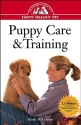 Puppy Care & Training: An Owner's Guide to a Happy Healthy Pet