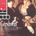 Gershwin: An American in Paris; Rhapsody in Blue; Concerto