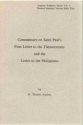 Commentary on Saint Paul's First Letter to the Thessalonians and the Letter to the Philippians (Aquinas Scripture Series, Vol 3)