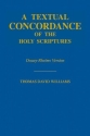 A Textual Concordance of the Holy Scriptures