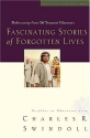 Fascinating Stories of Forgotten Lives (Great Lives Series)