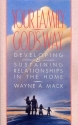 Your Family, God's Way: Developing and Sustaining Relationships in the Home
