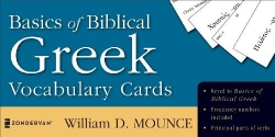 Basics of Biblical Greek Vocabulary Cards (Zondervan Vocabulary Builder Series, The)