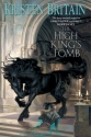 The High King's Tomb: Book Three of Green Rider