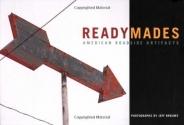 Readymades: American Roadside Artifacts