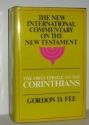 The First Epistle to the Corinthians (The New International Commentary on the New Testament)