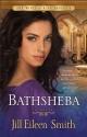 Bathsheba: A Novel (The Wives of King David)