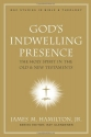 God's Indwelling Presence: The Holy Spirit in the Old and New Testaments (New American Commentary Studies in Bible & Theology)