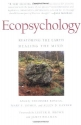 Ecopsychology: Restoring the Earth, Healing the Mind