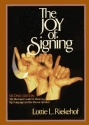 The Joy of Signing (Second Edition)