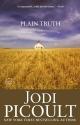 Plain Truth: A Novel