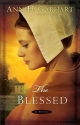 Blessed, The: A Novel