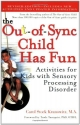 The Out-of-Sync Child Has Fun, Revised ...