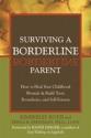 Surviving a Borderline Parent: How to Heal Your Childhood Wounds & Build Trust, Boundaries, and Self-Esteem