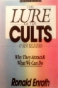 The Lure of the Cults and New Religion: Why They Attract and That We Can Do