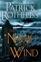 The Name of the Wind (Kingkiller Chroni...
